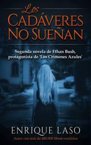 Los cadáveres no sueñan de Enrique Laso