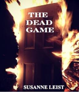The Dead Game by Susanne Leist