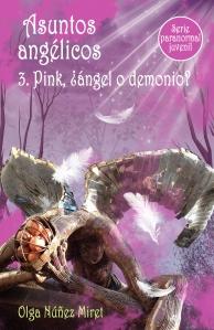 Asuntos angélicos 3. Pink, ¿ángel o demonio?