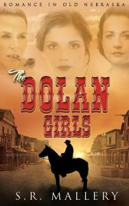 The Dolan Girls, by S. R. Mallery