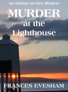 Murder at the Lighthouse. An Exham on Sea Mystery by Frances Evesham