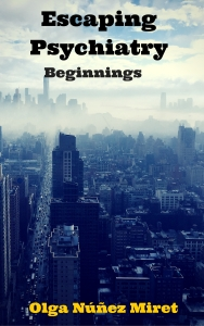 Escaping Psychiatry. Beginnings