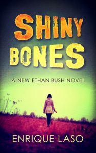 Shiny Bones de Enrique Laso. Traducción Olga Núñez Miret
