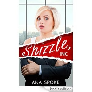 Shizzle, Inc. by Ana Spoke
