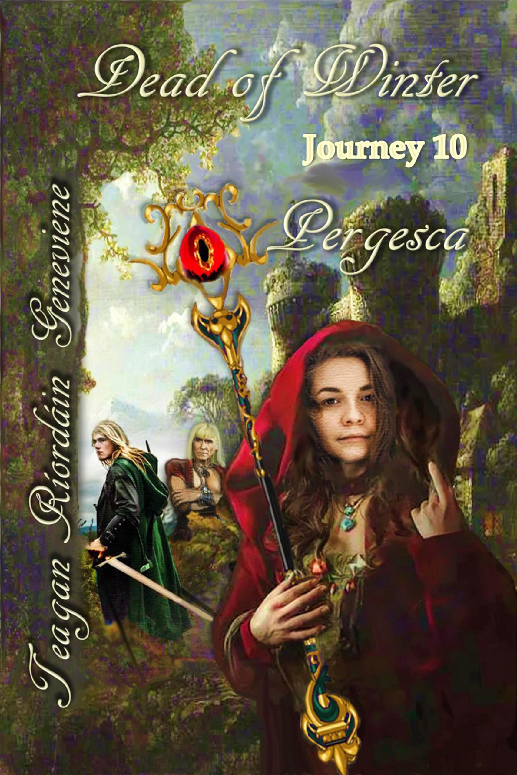 Dead of Winter: Journey 10, Pergesca by Teagan Ríordáin Geneviene